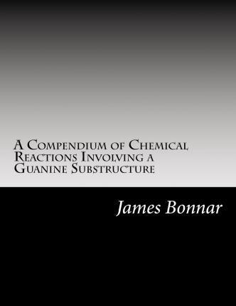 A Compendium of Chemical Reactions Involving a Guanine Substructure