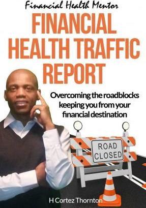 Financial Health Traffic Report