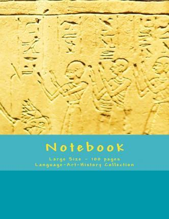 Notebook - Large Size - 100 Pages - Language-Art-History Collection