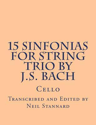 15 Sinfonias for String Trio by J.s. Bach Cello