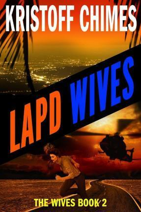 LAPD Wives