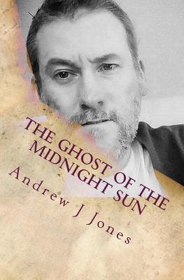 The Ghost of the Midnight Sun