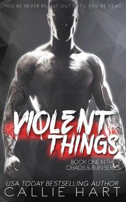 Violent Things