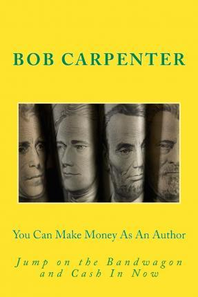 You Can Make Money as an Author