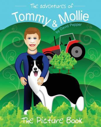 The Adventures of Tommy & Mollie - The Picture Book