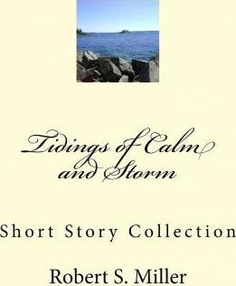 Tidings of Calm and Storm