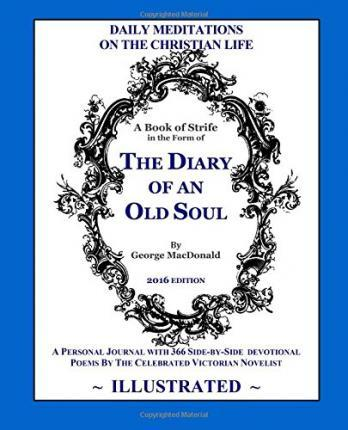 The Diary of an Old Soul (Illustrated)