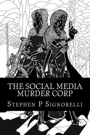 The Social Media Murder Corp