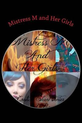 Mistress M and Her Girls