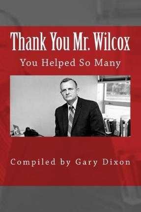 Thank You Mr. Wilcox
