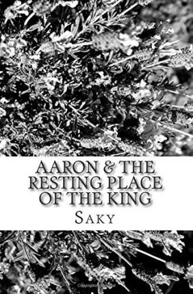 Aaron & the Resting Place of the King