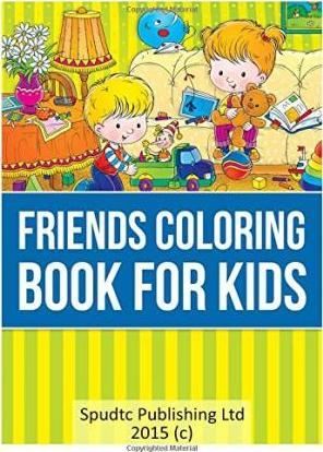 Friends Coloring Book for Kids