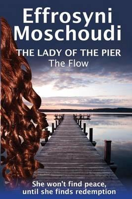 The Flow (the Lady of the Pier - Book 2)