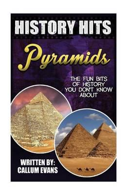 The Fun Bits of History You Don't Know about Pyramids