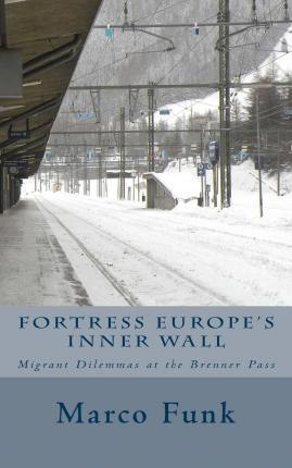 Fortress Europe's Inner Wall