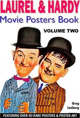 The Laurel and Hardy Movie Posters Book - Volume Two
