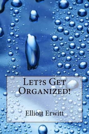Let?s Get Organized!