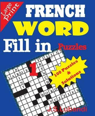 French Word Fill-In Puzzles