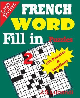 French Word Fill-In Puzzles 2