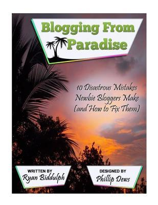 10 Disastrous Mistakes Newbie Bloggers Make (and How to Fix Them)