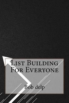 List Building for Everyone