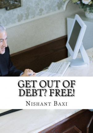 Get Out of Debt? Free!