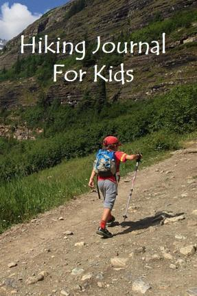 Hiking Journal for Kids
