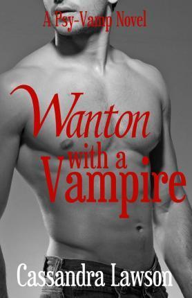 Wanton with a Vampire