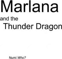 Marlana and the Thunder Dragon