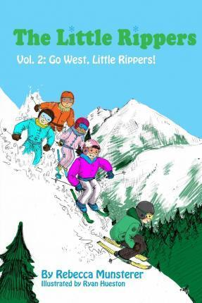 Go West, Little Rippers!
