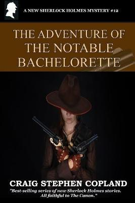 The Adventure of the Notable Bachelorette