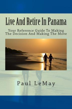 Live and Retire in Panama