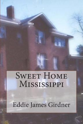 Sweet Home Mississippi