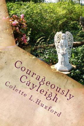 Courageously Cayleigh
