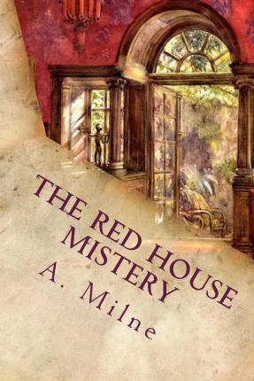 The Red House Mistery (Noslen Classics)