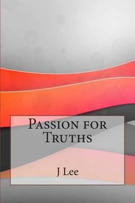 Passion for Truths