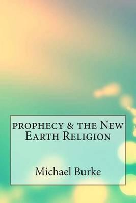 Prophecy & the New Earth Religion