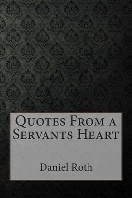 Quotes from a Servants Heart