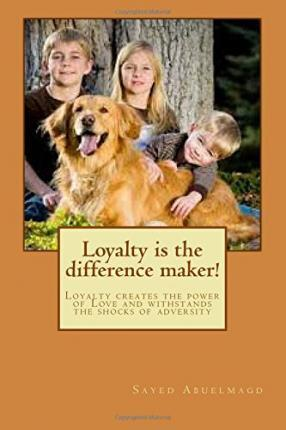 Loyalty Is the Difference Maker!
