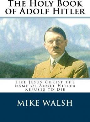 The Holy Book of Adolf Hitler