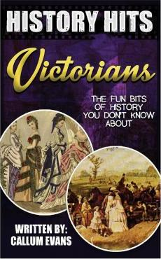 The Fun Bits of History You Don't Know about Victorians