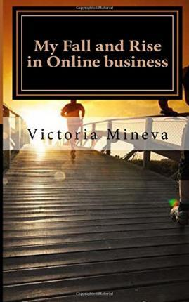 My Fall and Rise in Online Business