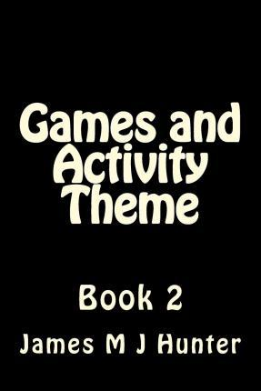 Games and Activity Theme Book 2