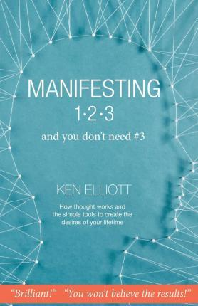 Manifesting 123: And You Don't Need #3
