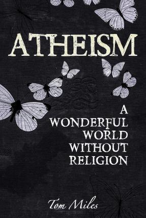 Atheism  Finding the True Meaning of Life