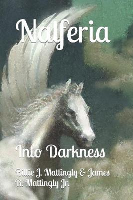 Nalferia  Into Darkness