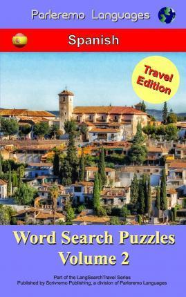Parleremo Languages Word Search Puzzles Travel Edition Spanish - Volume 2