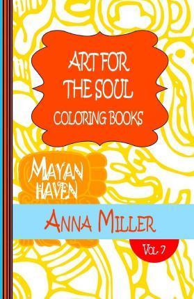 Art for the Soul Coloring Book Pocket Size - Anti Stress Art Therapy Coloring Book