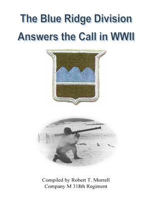 The Blue Ridge Division Answers the Call in WWII
