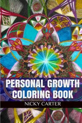 Personal Growth Coloring Book : Personal Growth Adult Coloring Book